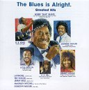 Blues Is Alright Vol. 3 Blues Is Alright Taylor King Hill Lasalle Bland Blues Is Alright