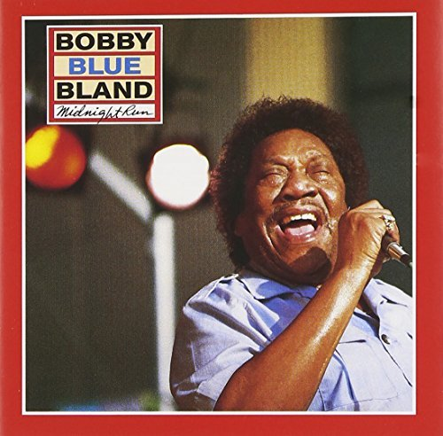 Bobby Blue Bland Midnight Run