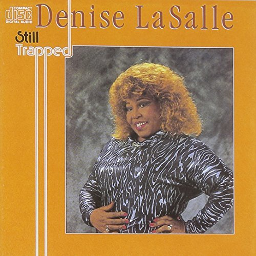 Denise Lasalle Still Trapped