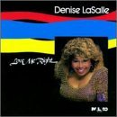 Denise Lasalle Love Me Right