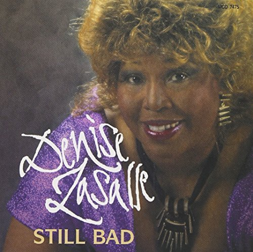 Denise Lasalle Still Bad