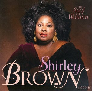 Shirley Brown Soul Of A Woman