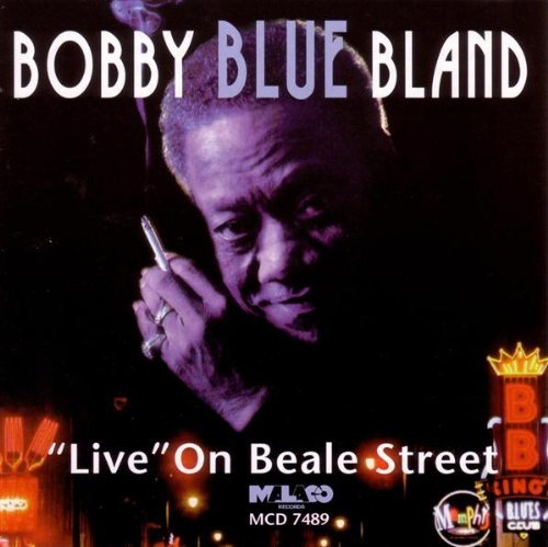 Bobby Blue Bland Live On Beale Street Feat. Taylor Rush