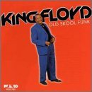 King Floyd Old Skool Funk