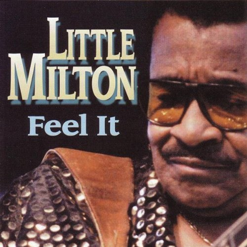Little Milton Feel It Feat. Dorothy Moore
