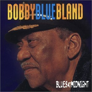Bobby Blue Bland Blues At Midnight