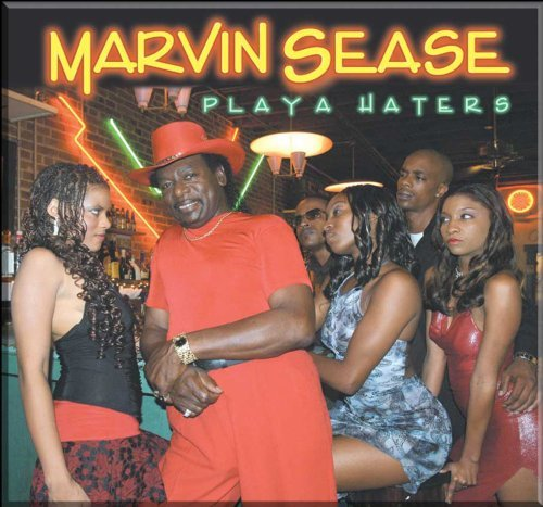 Marvin Sease Playa Haters