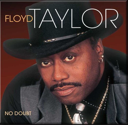Floyd Taylor No Doubt