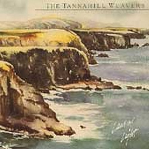 Tannahill Weavers Land Of Light