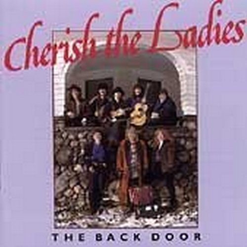 Cherish The Ladies Back Door
