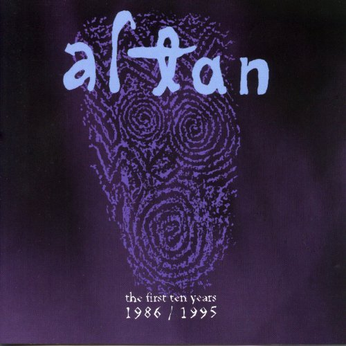 Altan First Ten Years