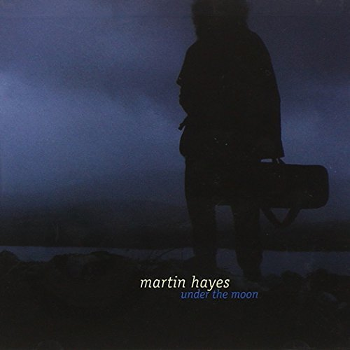 Martin Hayes Under The Moon