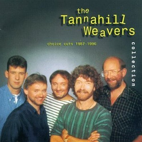 Tannahill Weavers Tannahill Weavers Collection
