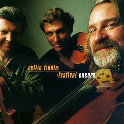 Celtic Fiddle Festival Encore
