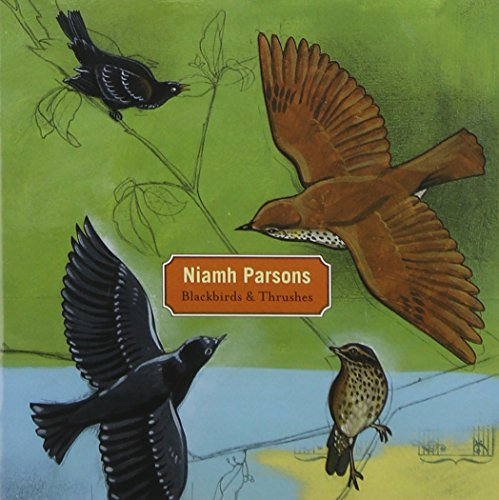 Niamh Parsons Blackbirds & Thrushes