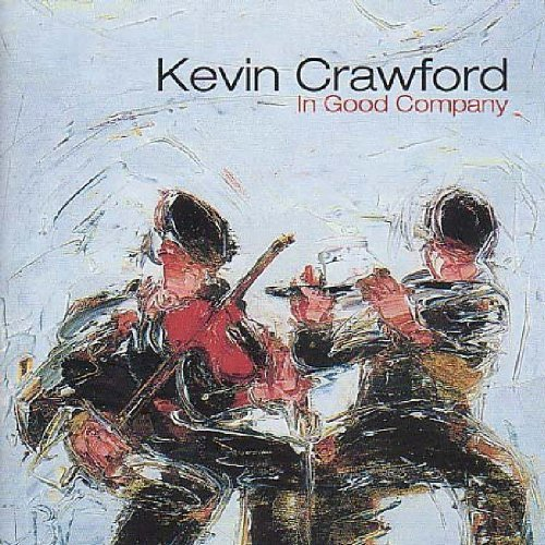 Kevin Crawford In Good Company
