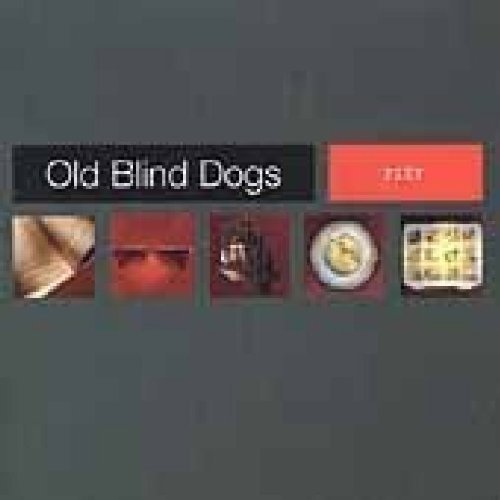 Old Blind Dogs Fit?
