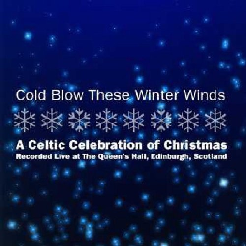 Cold Blow These Winter Winds Cold Blow These Winter Winds