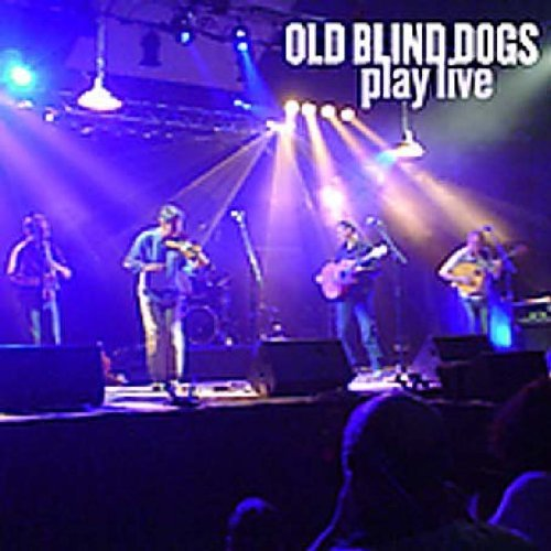 Old Blind Dogs Play Live