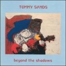 Tommy Sands Beyond The Shadows