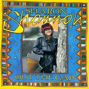 Sharon Shannon Out The Gap