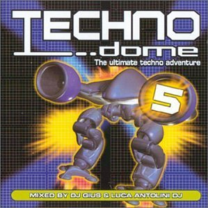 Techno Dome 5 Techno Dome 5