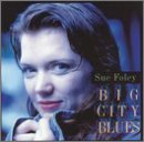 Foley Sue Big City Blues
