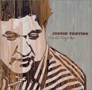 Justin Trevino Traveling Singing Man
