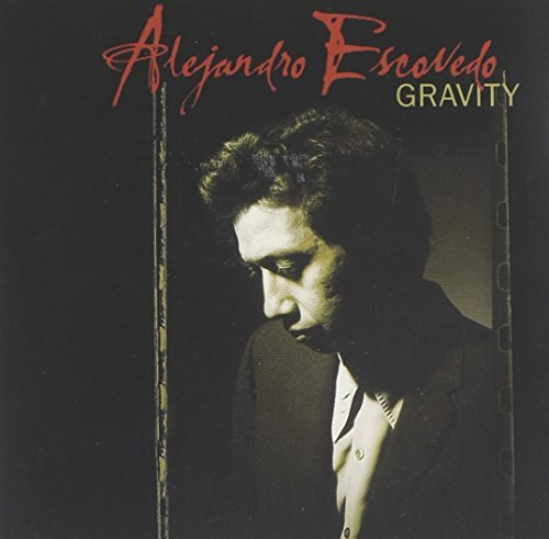 Escovedo Alejandro Gravity Incl. Bonus CD