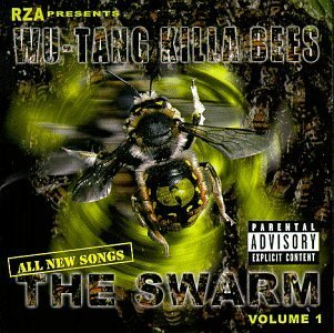 Wu Tang Killa Bees Swarm Explicit Version