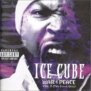 Ice Cube Vol. 2 War & Peace (peace) Explicit Version