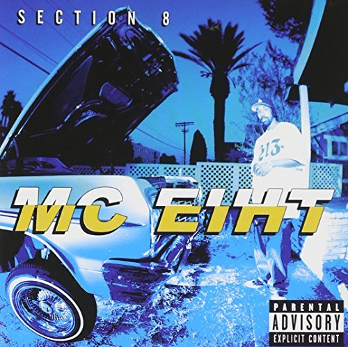 Mc Eiht Section 8 Explicit Version