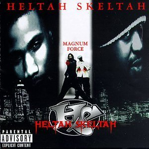 Heltah Skeltah Magnum Force