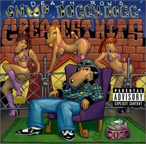 Snoop Doggy Dogg Death Row's Greatest Hits Explicit Version Feat. Dr. Dre Nate Dogg Kurupt