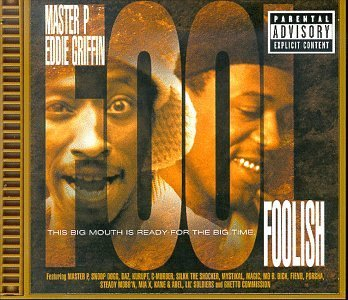 Foolish Soundtrack Explicit Version Master P Silkk The Shocker