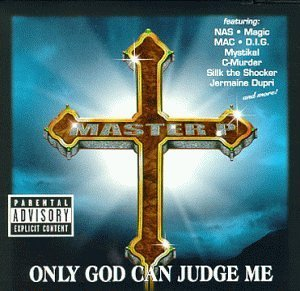 Master P Only God Can Judge Me Clean Version