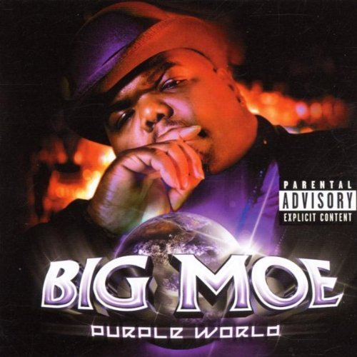 Big Moe Purple World Explicit Version