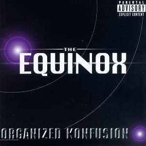 Organized Konfusion Equinox Explicit Version