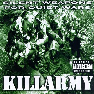 Killarmy Silent Weapons For Quiet Wars Explicit Version
