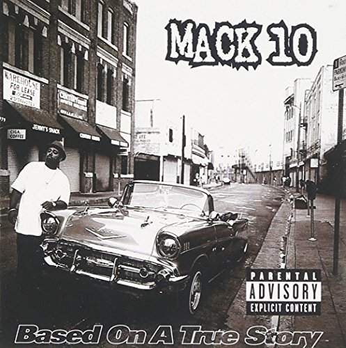 Mack 10 Based On A True Story Explicit Version