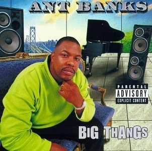 Banks Ant Big Thangs Explicit Version
