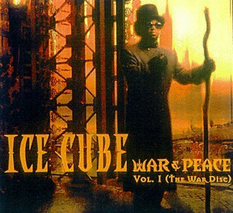 Ice Cube Vol. 1 War & Peace (war) Explicit Version