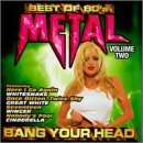 Bang Your Head Vol. 2 Best Of 80's Metal Whitesnake Great White Winger Bang Your Head