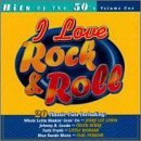 I Love Rock & Roll Hits Of The 50's I Love Rock & Roll