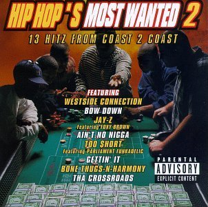 Hip Hop's Most Wanted Vol. 2 13 Hitz From Coast 2 Co