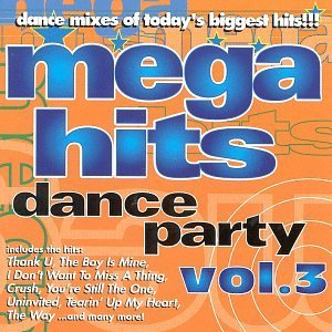 Mega Hits Dance Party Vol. 3 Mega Hits Dance Party