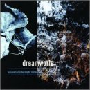 Dreamworld Essential Late Night