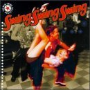 New Swing Collection Swing New Swing Collection Swing Swi Big Bad Voodoo Daddy Big Six Jumpin' Jimes Swingerhead