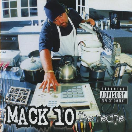 Mack 10 Recipe Explicit Version