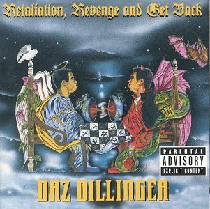 Daz Dillinger Retaliation Revenge & Get Back Explicit Version